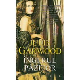 Julie Garwood - Ingerul pazitor