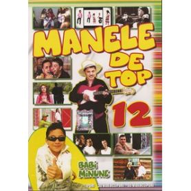 Manele de Top - Vol. 12