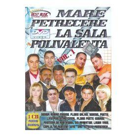 Marea petrecere la Sala Polivalenta - Vol. 1