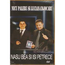 Nicu Paleru si Lucian Cojocaru - Nasu bea si isi petrece - DVD
