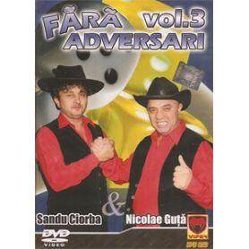 Fara adversari - Vol. 3 - Sandu Ciorba & Nicolae Guta