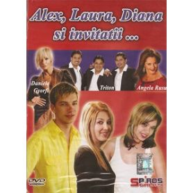 Alex, Laura, Diana si invitatii... DVD